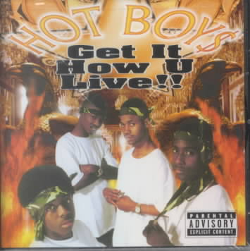 GET IT HOW U LIVE BY HOT BOYZ (CD)